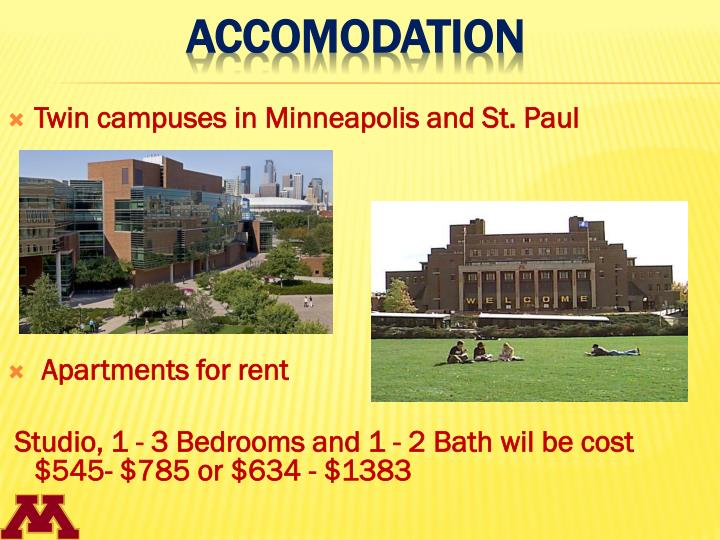Twin campuses in Minneapolis and St. Paul