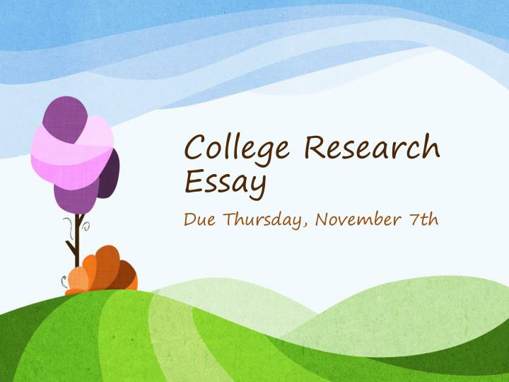 College Research Essay
