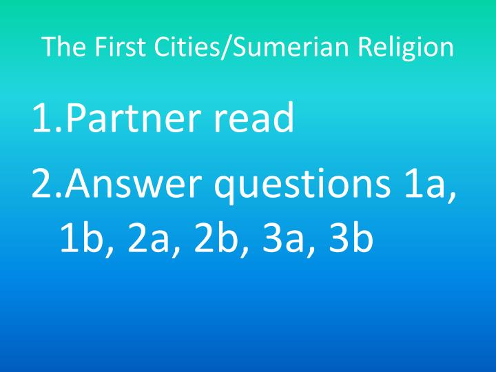The First Cities/Sumerian Religion