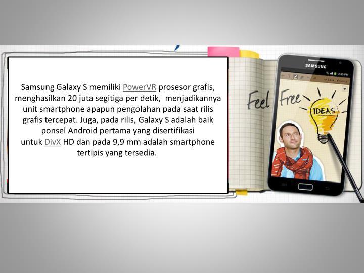 Samsung Galaxy S memiliki
