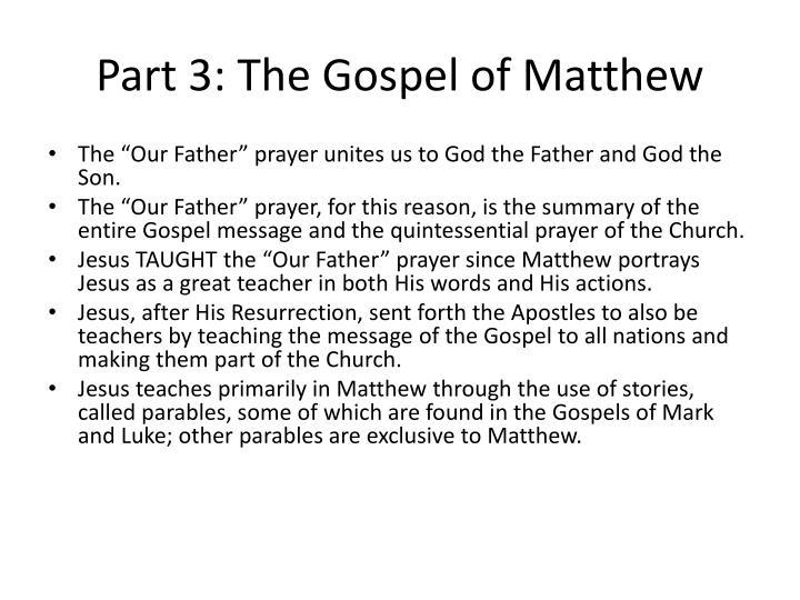 Part 3: The Gospel of Matthew
