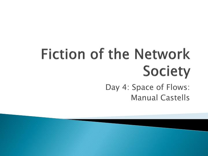 Fiction of the Network Society