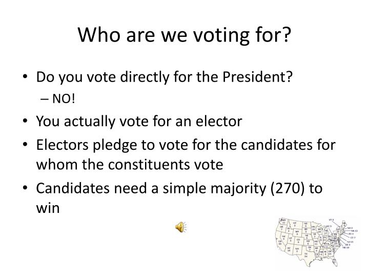Who are we voting for?