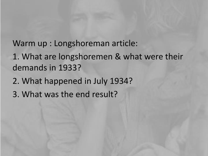 Warm up : Longshoreman article: