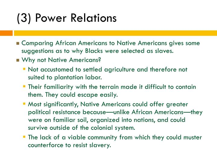 (3) Power Relations
