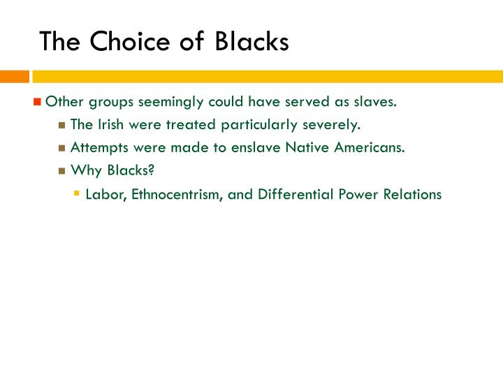 The Choice of Blacks