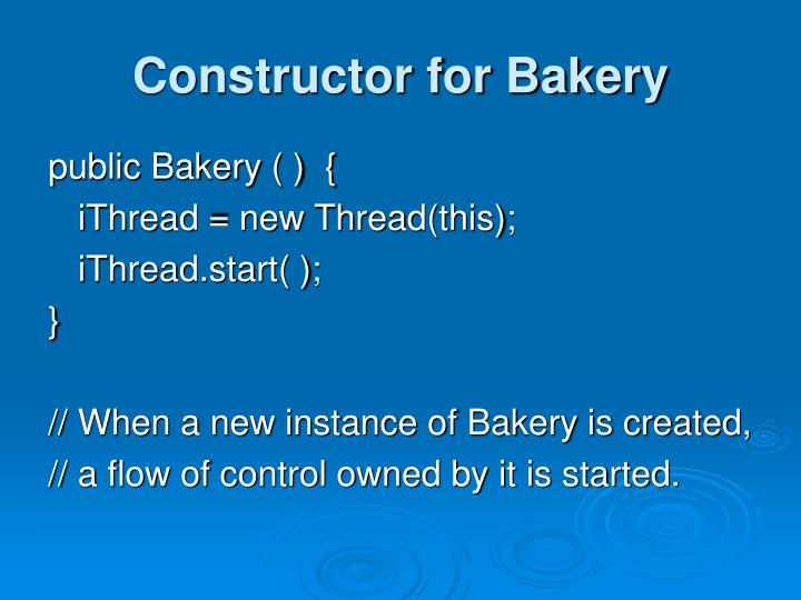 Constructor for Bakery