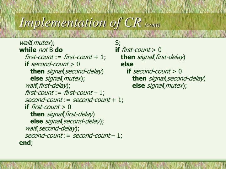 Implementation of CR