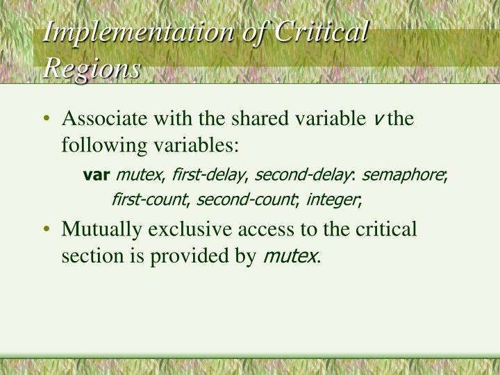 Implementation of Critical Regions