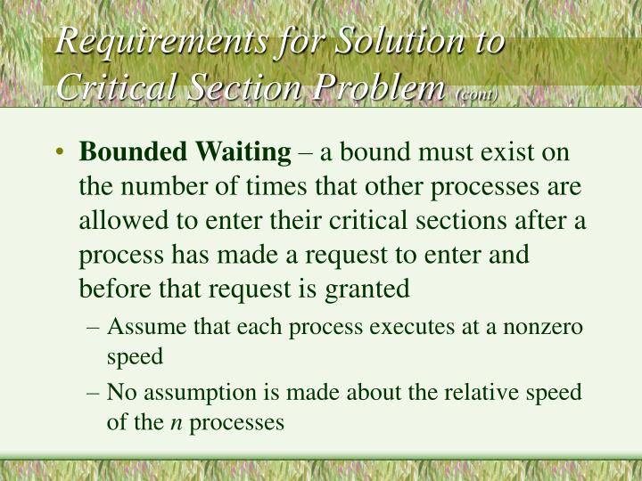 Requirements for Solution to Critical Section Problem