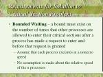 requirements for solution to critical section problem cont