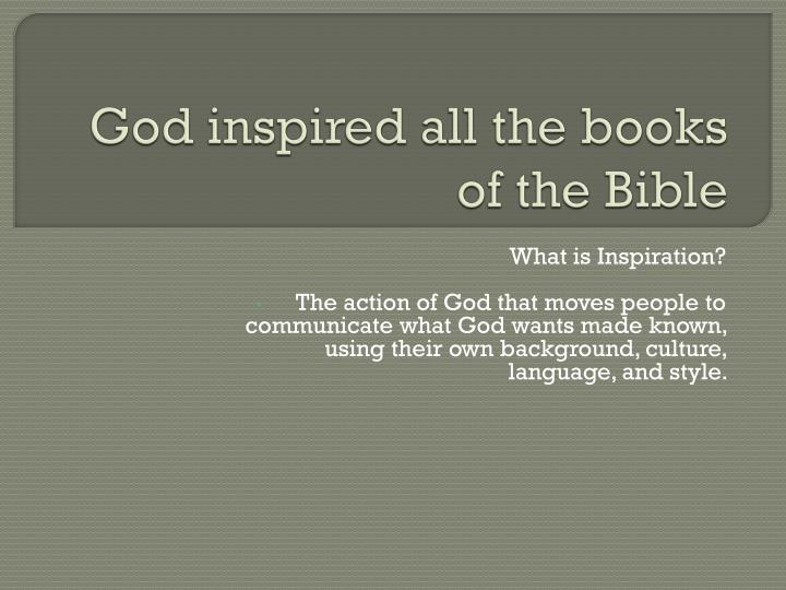 God inspired all the books of the Bible