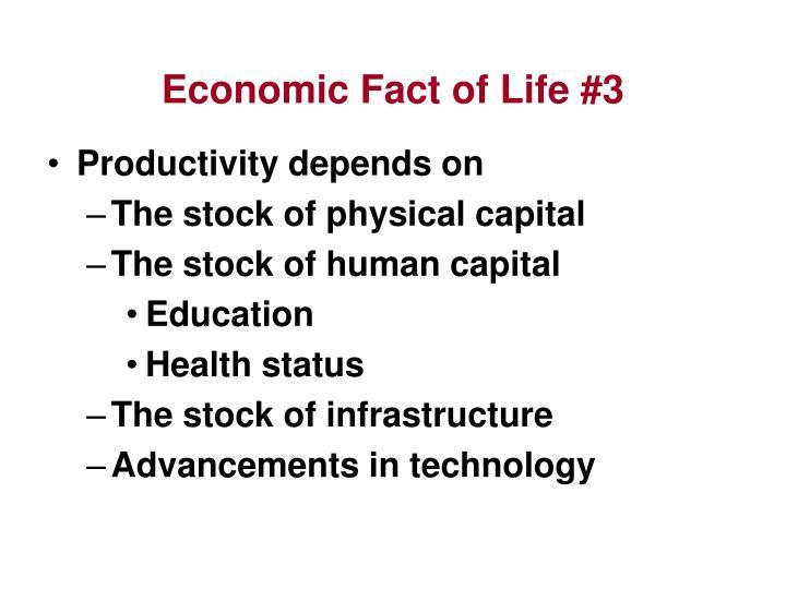 Economic Fact of Life #3