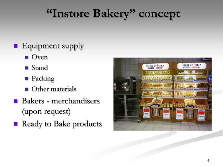 """Instore Bakery"" concept"