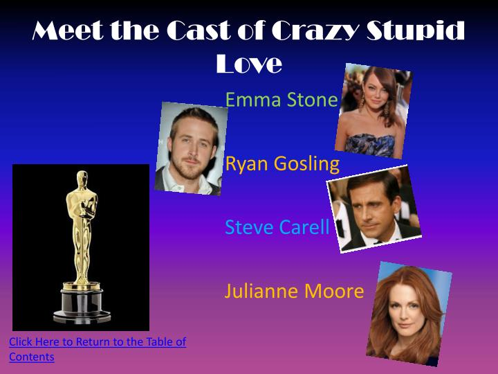 Meet the cast of crazy stupid love