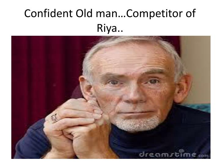 Confident Old man…Competitor of