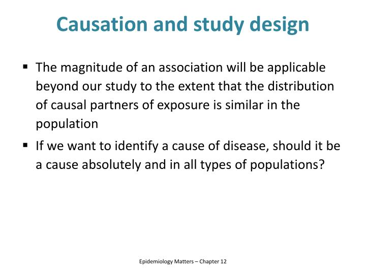 Causation and study design