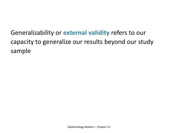 Generalizability or