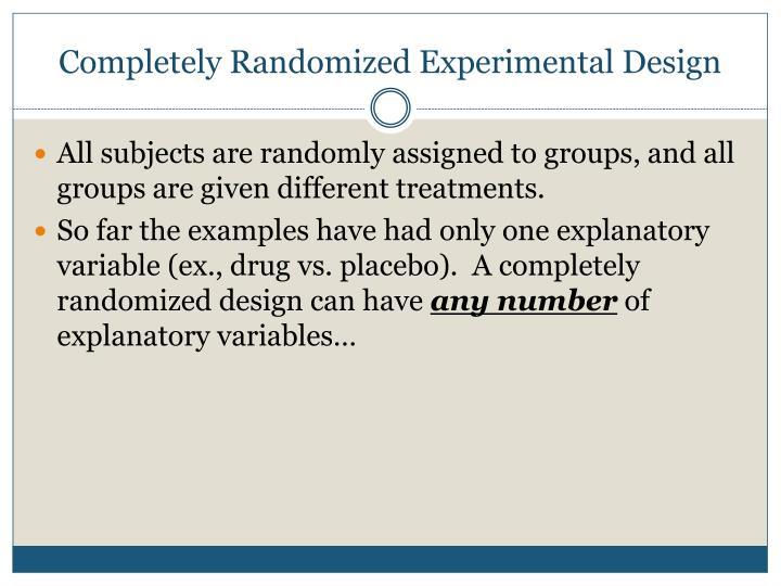 Completely Randomized Experimental Design