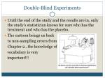 double blind experiments1