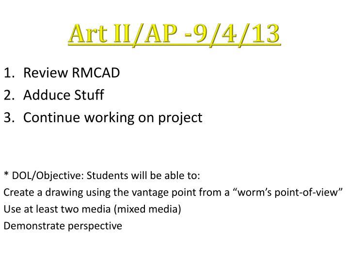 Art II/AP -9/4/13