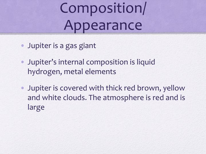 Composition/ Appearance