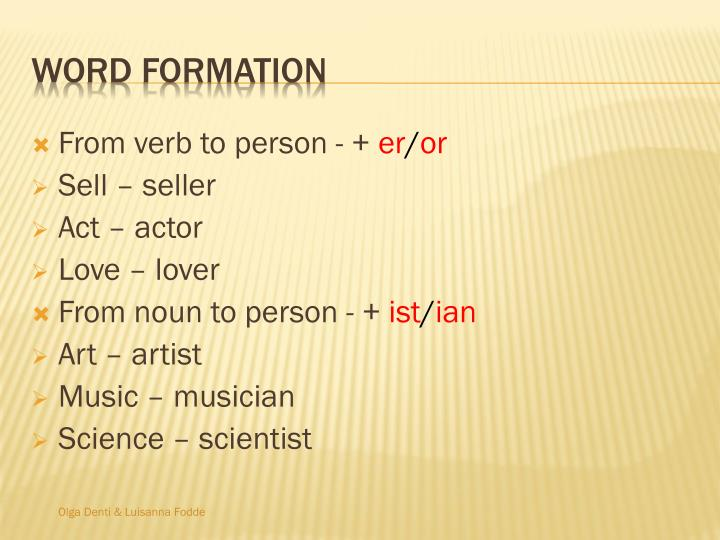 From verb to person - +