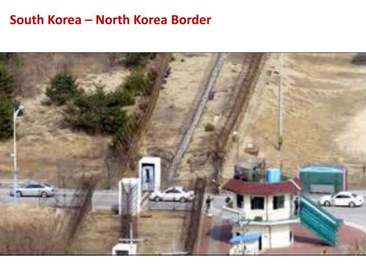 South Korea – North Korea Border