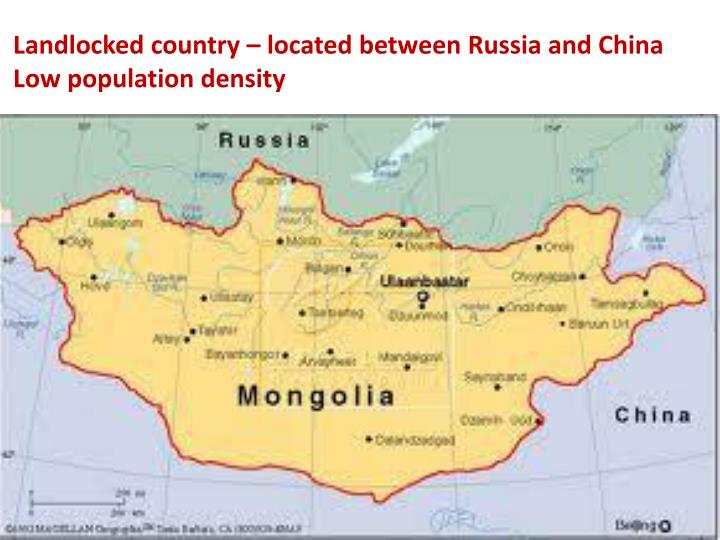 Landlocked country – located between Russia and China
