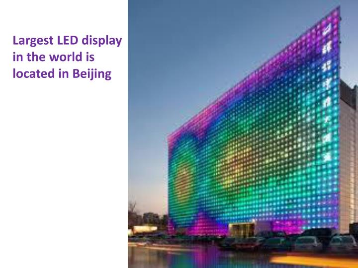 Largest LED display in the world is located in Beijing