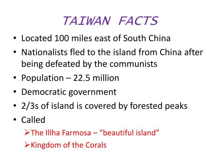 TAIWAN FACTS