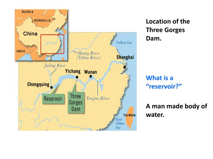 Location of the Three Gorges Dam.