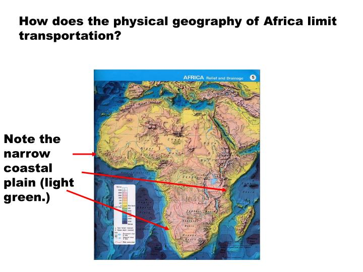 How does the physical geography of Africa limit transportation?