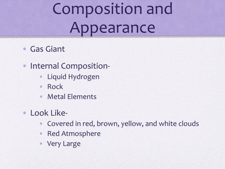 Composition and Appearance