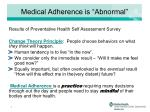 medical adherence is abnormal
