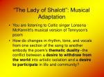 the lady of shalott musical adaptation