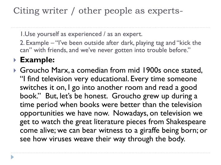 Citing writer / other people as experts-