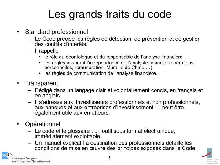 Les grands traits du code