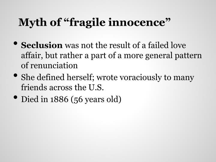 """Myth of """"fragile innocence"""""""
