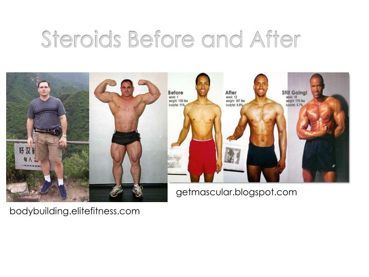 Steroids Before and After