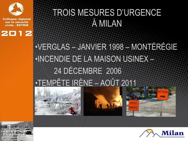 TROIS MESURES D'URGENCE