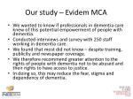 our study evidem mca