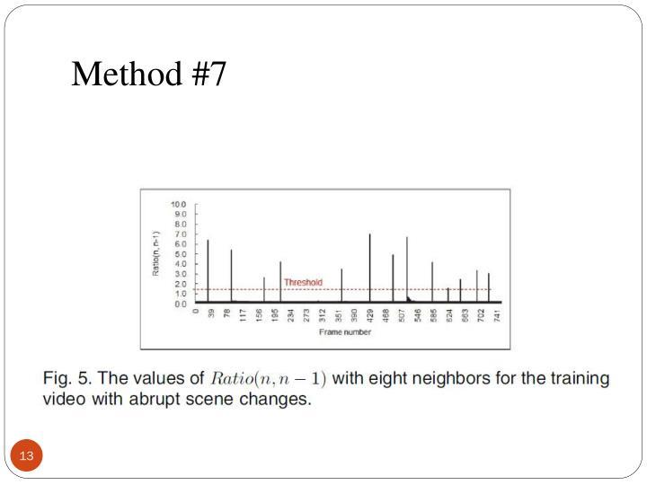 Method #7