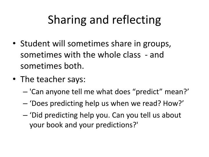 Sharing and reflecting