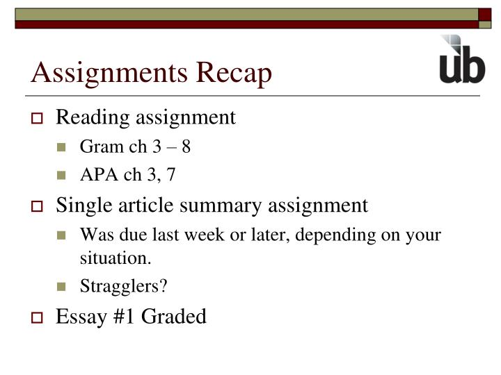 Assignments recap