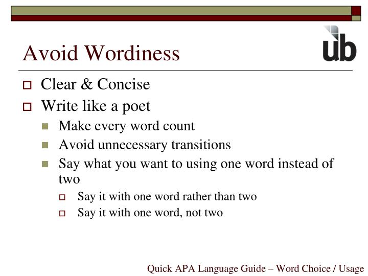 Avoid Wordiness