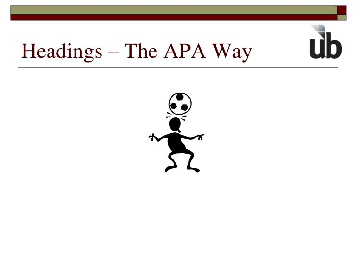 Headings – The APA Way