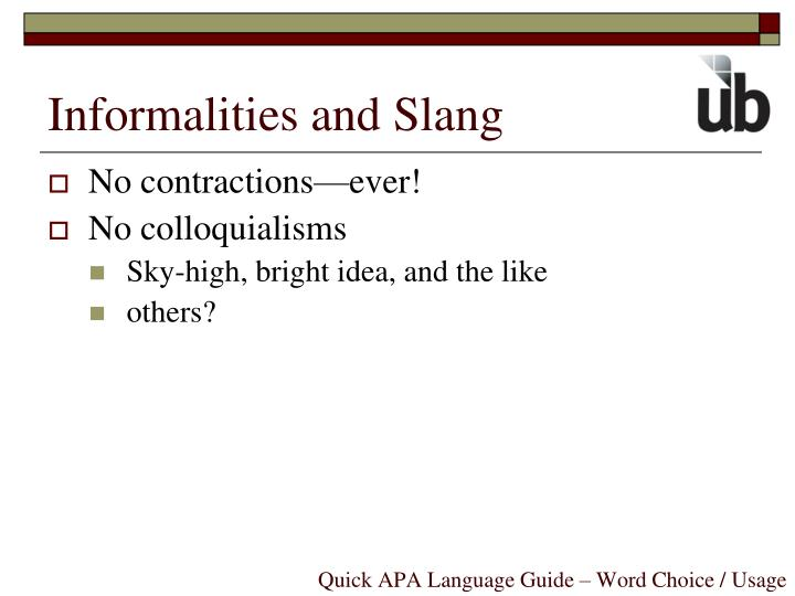 Informalities and Slang