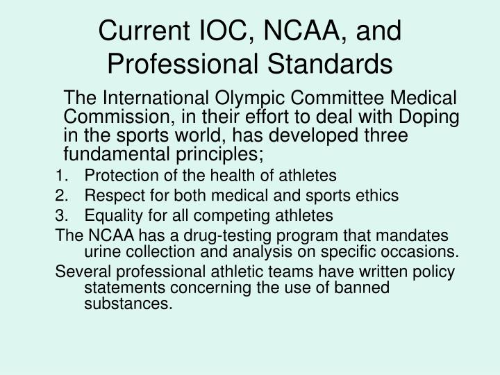 Current IOC, NCAA, and Professional Standards