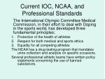 current ioc ncaa and professional standards